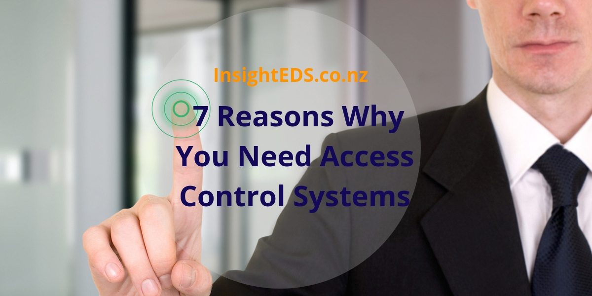 7 Reasons Why You Need Access Control Systems