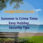 Summer Is Crime Time: Easy Holiday Security Tips | Revised Dec 18