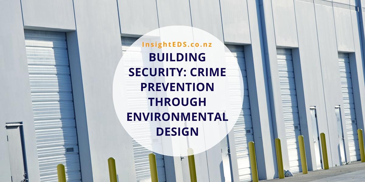 Building Security- Crime Prevention Through Environmental Design