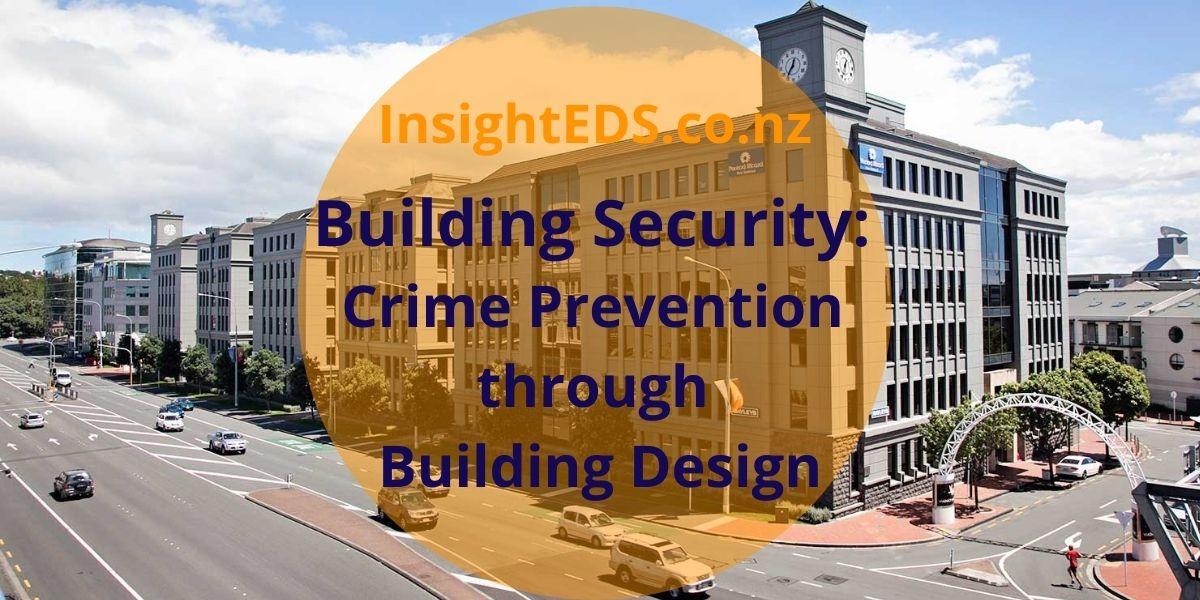 Building Security: Crime Prevention through Environmental Design