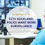 CCTV Auckland: Police Want More Surveillance