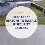 Here Are 10 Reasons To Install IP Security Cameras