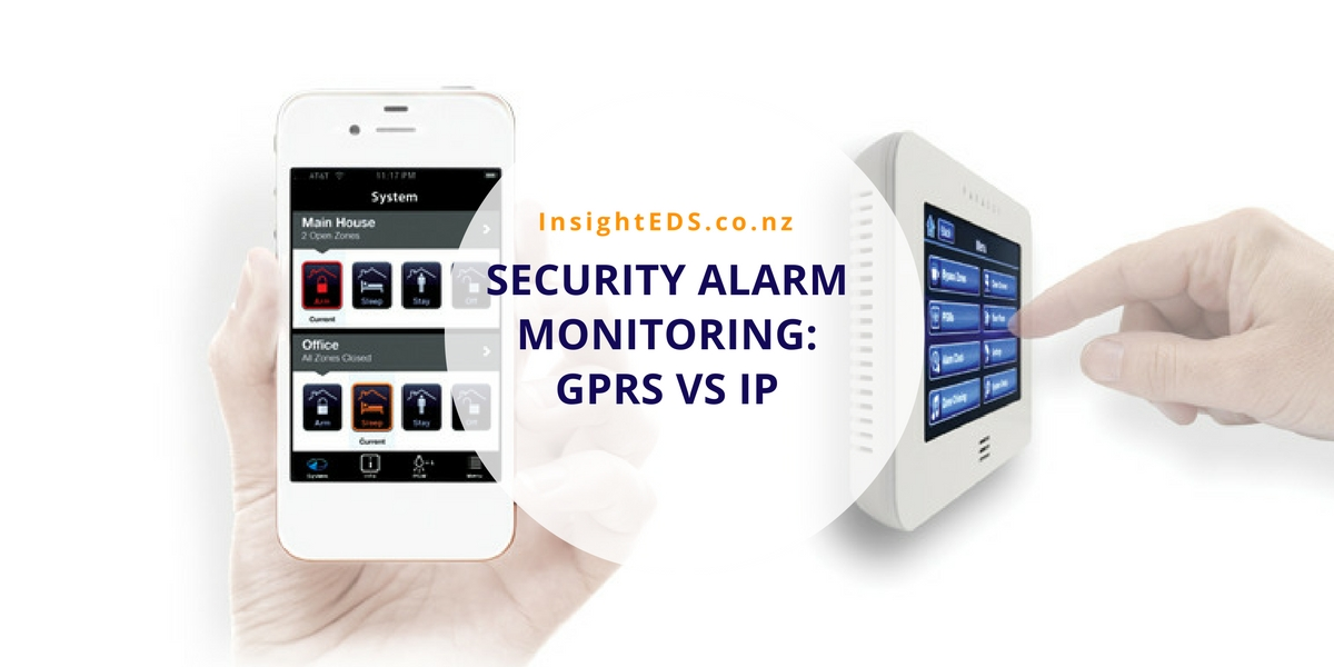 Security Alarm Monitoring- GPRS vs IP