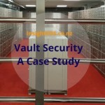Exclusive Vault Security - A Case Study