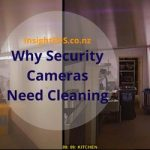 Why Security Cameras Need Cleaning