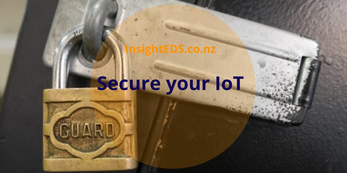 Secure your IoT