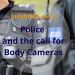 Police and the call for Body Cameras