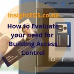 How To Evaluate Your Need For Building Access Control | Revised November 2018
