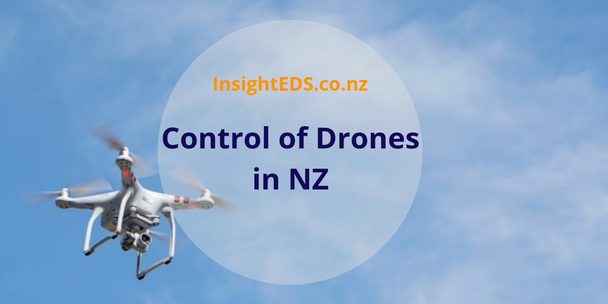 Control of Drones in NZ