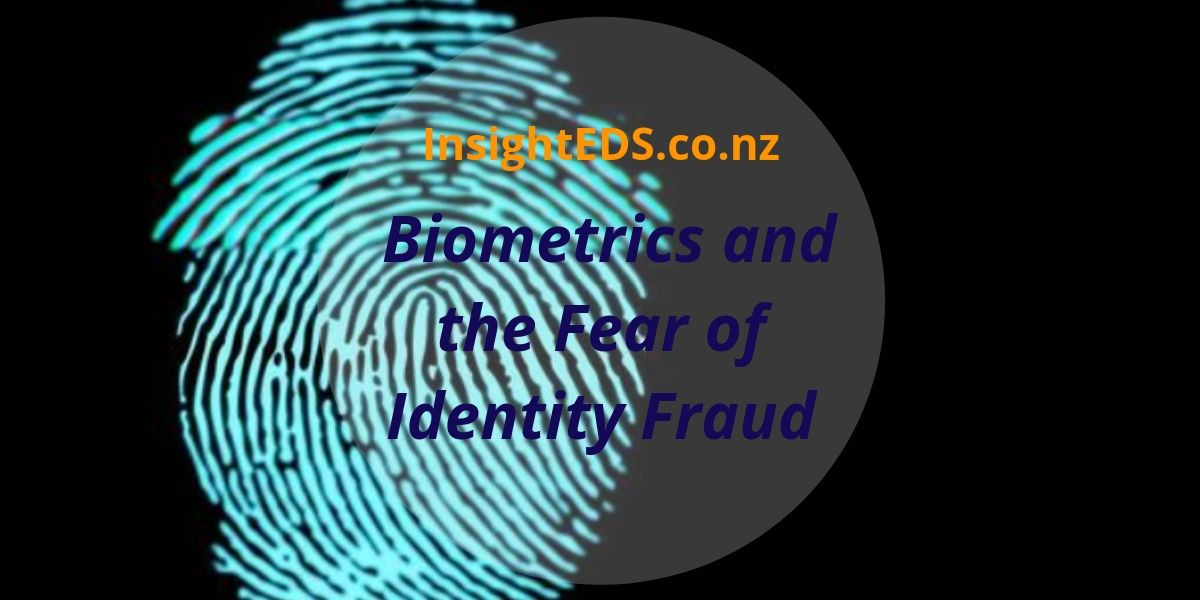 Biometrics and the fear of Identity Fraud