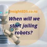 When will we start Jailing Robots?