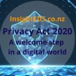 Privacy Act 2020 - A Welcome Step in a Digital World