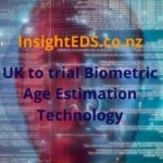 UK to trial Biometric Age Estimation Technology
